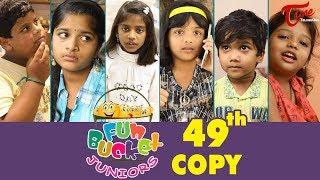 Fun Bucket JUNIORS | Episode 49 | Kids Funny Videos | Comedy Web Series | By Sai Teja - TeluguOne