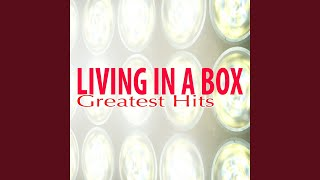 Living in a Box (Extended Mix)