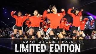 Limited Edition (1st Place) | Super24 2015 | Open Category Finals  | RPProductions