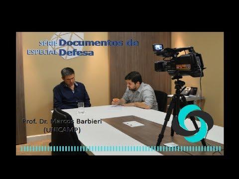 Xxx Mp4 Série Especial Documentos De Defesa Entrevista Prof Marcos Barbieri UNICAMP 3gp Sex