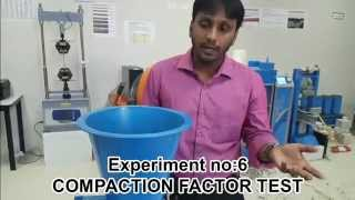 COMPACTION FACTOR TEST - Civil Engineering lab experiment