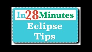 10 Eclipse Tips for Beginners