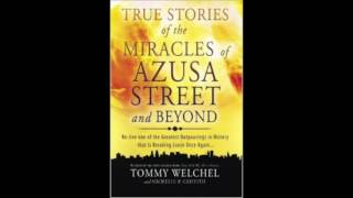Free Audio Book Preview~ Azusa Street~Tommy Welchel , Michelle Griffith