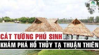 CÁT TƯỜNG PHÚ SINH - HỒ THỦY TẠ THUẬN THIÊN - Khu Đô Thị Du Lịch Sinh Thái Cát Tường Phú Sinh