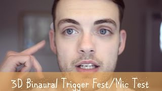 *3D ASMR* Trigger Fest and Mic Test