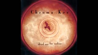 Dead Air For Radios (1998) / Chroma Key