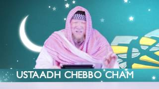 Welcoming the Ramadan with fasting | Ustaadh Chebbo Cham