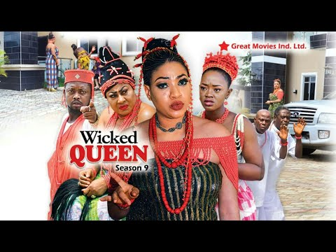 Xxx Mp4 Wicked Queen Season 9 New Movie 2018 Latest Nigerian Nollywood Movies 3gp Sex