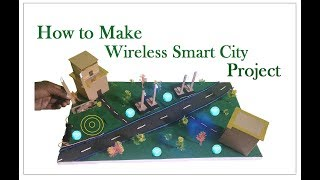 How to Make Wireless Smart City Project | RS Industries The Power Of Engineering Technology