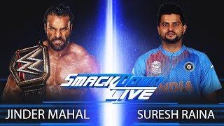 SURESH RAINA VS JINDER MAHAL - WWE FIGHT