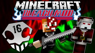 Minecraft: BLEACH MOD EP. 16 - Save Christmas!