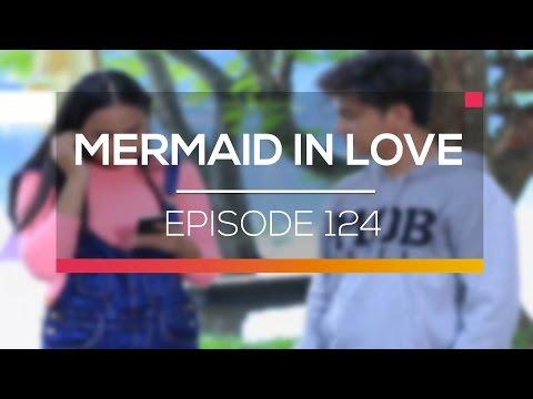 Mermaid In Love - Episode 124