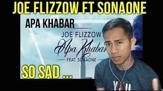 JOE FLIZZOW - APA KHABAR || REACT TO MALAYSIAN MV || REACTION #96