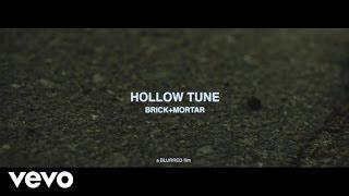Brick  Mortar - Hollow Tune (Remastered)