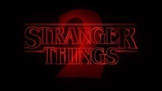 Stranger Things 2 Main Title