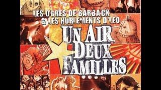 Un Air Deux Famille (fr) - Live Chapiteau Latcho Drom (Full album) (2002)