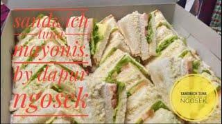 Cara Membuat Sandwich Tuna Mayo Sesuai Untuk Berniaga | Tips Rahsia Dikongsikan Bersama