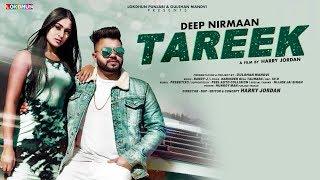 TAREEK (Full Song) - Deep Nirmaan || Latest Punjabi Song 2019