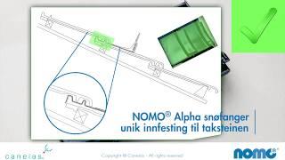 NOMO® Alpha snøfanger - unikt tilpasset taksteinen