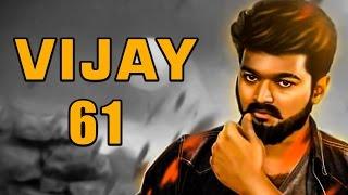MASS COMBO BACK: Vijay61 latest updates!   Ilayathalapathy Vijay   Atlee   Samantha   TK 62