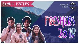 Freshers Intro 2018 | IIT Mandi