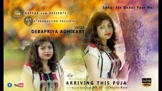 Iss Qadar Pyar Hai VIDEO Song - Ankit Tiwari | Bhaag Johnny | T-Seriescovered by Debapriya Adhikary