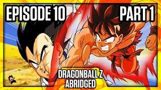DragonBall Z Abridged: Episode 10 Part 1 - TeamFourStar (TFS)