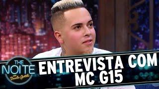 Entrevista com MC G15   The Noite (10/03/17)