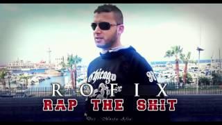 RoFix -  Rap The Shit 2016