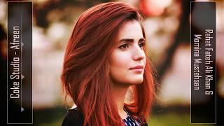 Afreen Afreen Remix | Rahat Fateh Ali Khan & Momina Mustehsan | Coke Studio