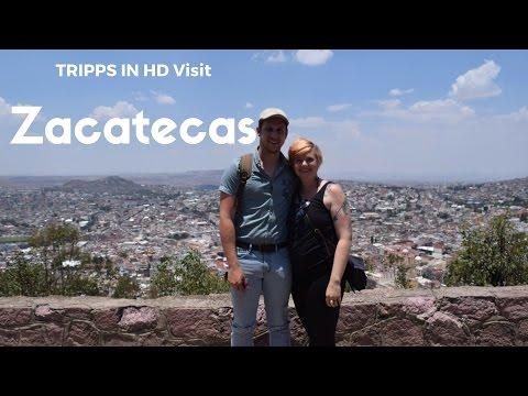 Tripps in HD visit Zacatecas