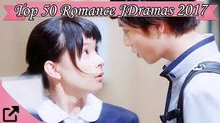 Top 50 Romance Japanese Dramas 2017 (All The Time)