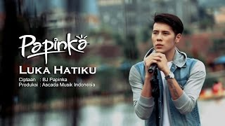 Papinka  Luka Hatiku  Official Music Video With Lyrics