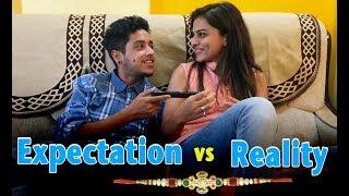 Raksha Bandhan - Expectation vs Reality || Shudh Desi Videos