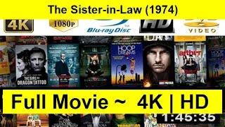 The Sister-in-Law Full Length 1974