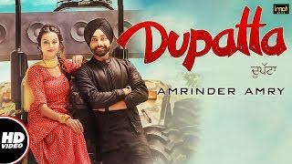 Dupatta (Full Video) | Amrinder Amry | Mista Baaz | Latest Punjabi Songs 2016 | IMA Music