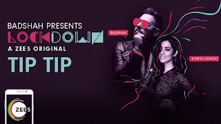 Tip+Tip+Promo+%7C+Lockdown+%7C+Badshah%2C+Jonita+Gandhi+%7C+A+ZEE5+Original+%7C+Premieres+17th+August+On+ZEE5