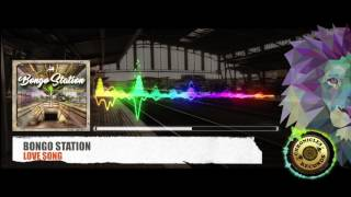 BONGO STATION - LOVE SONG