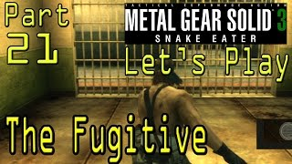 Metal Gear Solid 3 Pt 21 The Fugitive