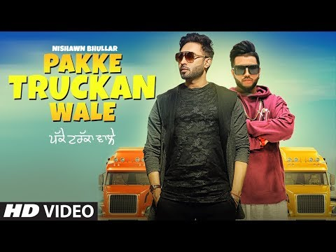 Xxx Mp4 Pakke Truckan Wale Nishawn Bhullar Sukhe Muzical Doctorz Latest Punjabi Songs 2018 3gp Sex