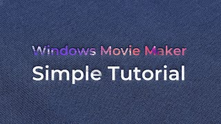 Video Editor Software : Movie Maker 2018- Simple Tutorial