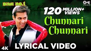 Chunnari Chunnari Lyrical Video - Biwi No.1 | Salman Khan & Sushmita Sen | Anu Malik