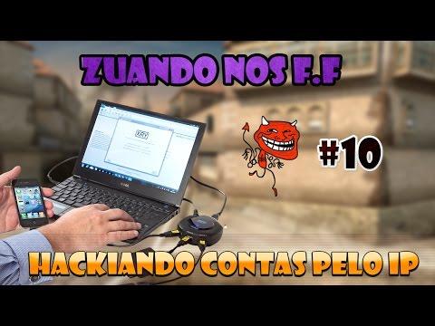 Zuando nos F.F#10 Hackiando Contas pelo IP [CF/AL]