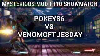 FT10 Showmatch VenomOfTuesday vs Pokey86 in Mysterious Mod Beta! -- MIBRO#MEGAMEMES #1