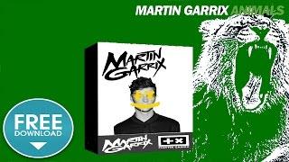animals - martin garrix sound pack (free download)