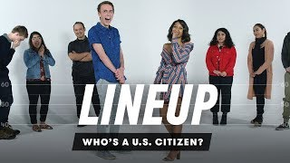 Who's a U.S. citizen? | Lineup | Cut