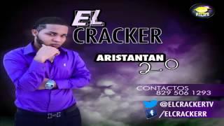 ARISTANTAN 2.0 - EL CRACKER DEMBOW 2017