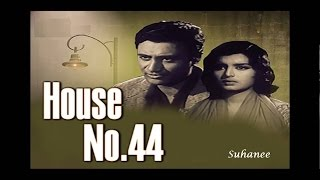House No. 44  (1955) Evergreen Songs