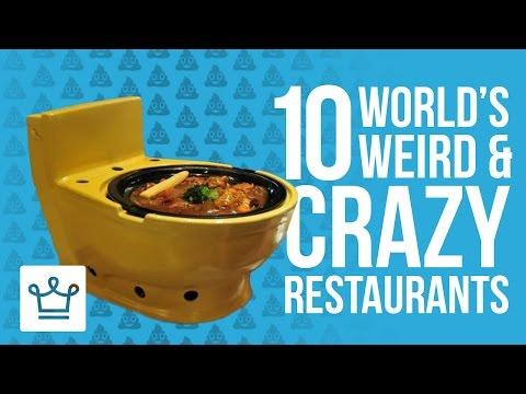 10 Weirdest And Craziest Restaurants In