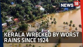 Kerala Floods | Kerala Wrecked By Worst Rains Since 1924